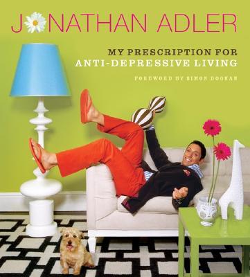 The Jonathan Adler Book By Adler, Jonathan